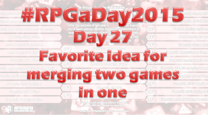 RPG a Day 2015 Challenge – Day 27