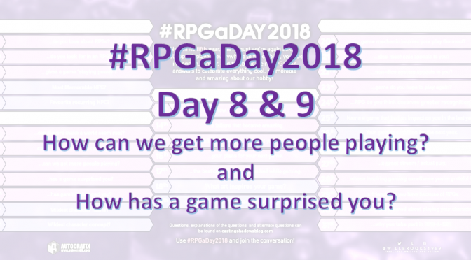 #RPGaDay2018 Catch up! Videos for days 8 & 9