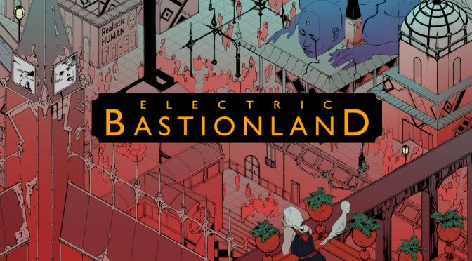 Kickstarter: Electric Bastionland