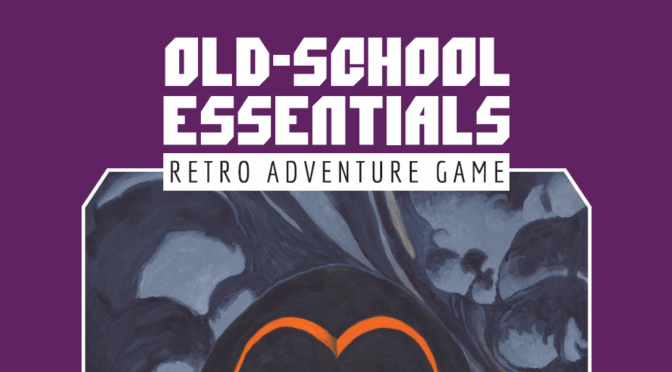 A Look At Old-School Essentials